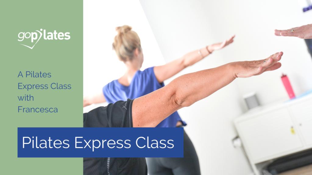 Pilates Express Standing Class 2 with Francesca