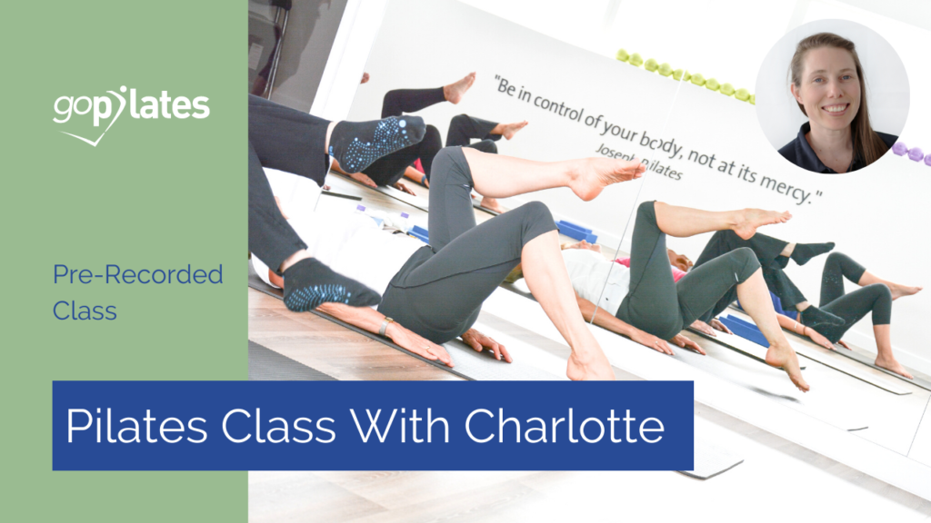 Intermediate Pilates Class with Charlotte – Live Stream October 2020