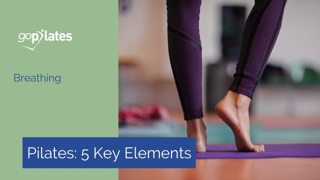 5 Key Elements of Pilates: Breathing