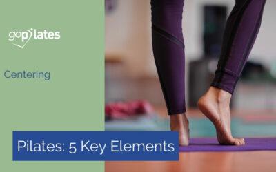 Centering – The Building Block Of Pilates