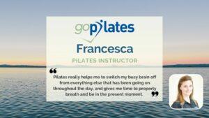 My Personal Pilates Story, Francesca