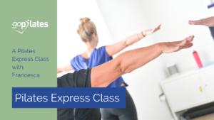 Pilates Express Class Francesca YouTube Thumbnail