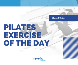 Pilates Exercise of the Day
