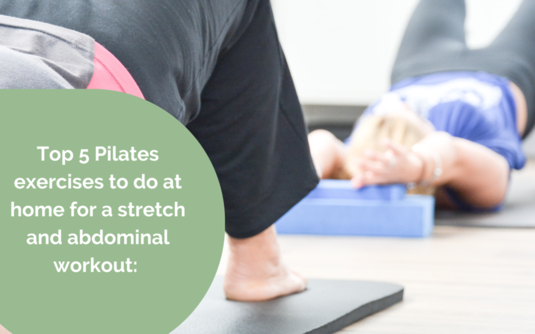 Top 5 Pilates exercises to do at home for a stretch and abdominal workout:
